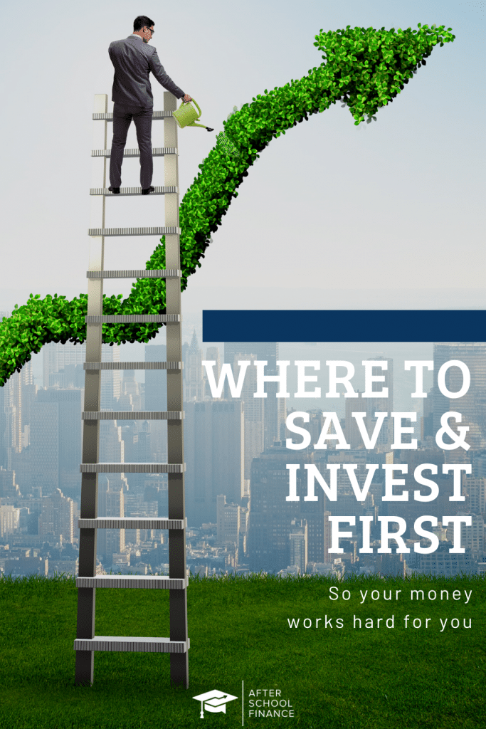 Where to Save & Invest First