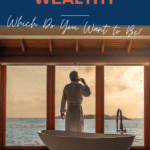 Rich vs. Wealthy Pinterest Pin