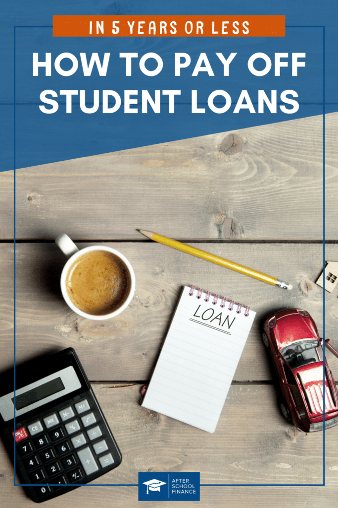 How to Pay Off Student Loans in 5 Years Pinterest Pin