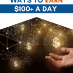 How to Make $100 a Day_Pinterest Pin